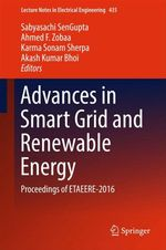 Advances in Smart Grid and Renewable Energy  - Sabyasachi SenGupta - Akash Kumar Bhoi - Ahmed F. Zobaa - Karma Sonam Sherpa