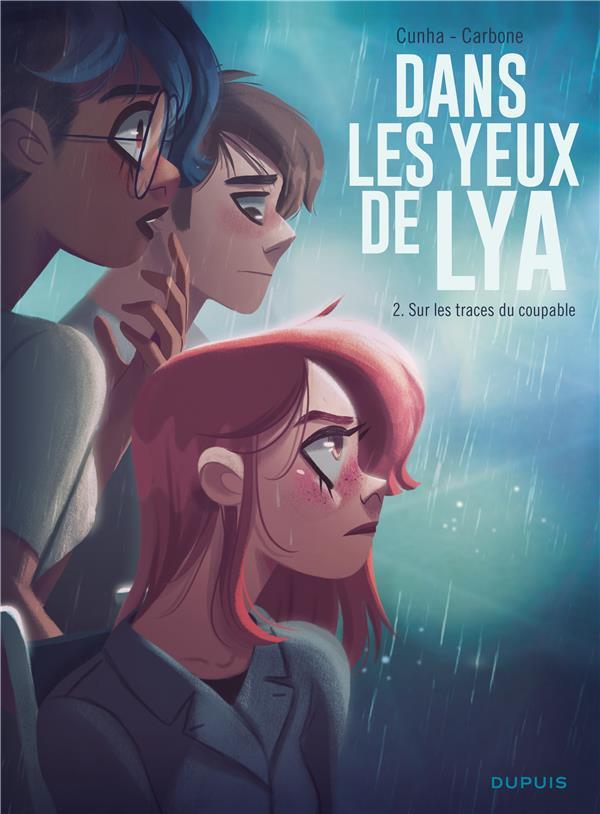 DANS LES YEUX DE LYA T.02
