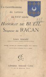 Un gentilhomme de lettres au XVIIe siècle : Honorat de Bueil, seigneur de Racan