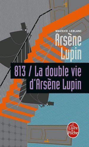 813 la double vie d'Arsène Lupin