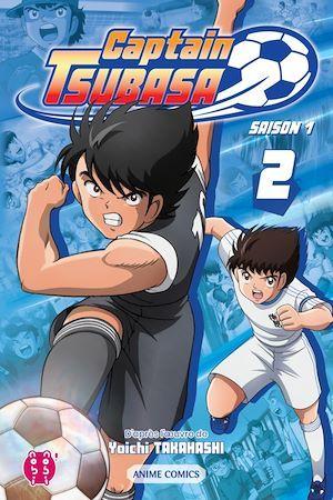 Captain Tsubasa - Saison 1 T02