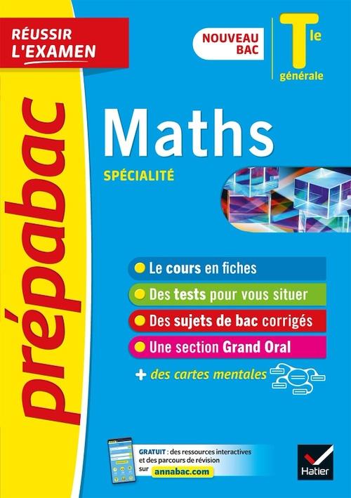 Maths Tle générale (spécialité) - Prépabac Réussir l'examen
