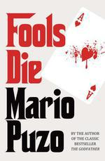 Fools Die  - Mario Puzo - Mario PUZO