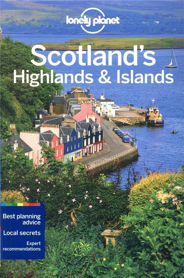 SCOTLAND'S HIGHLANDS et ISLANDS (4E EDITION)