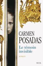Vente Livre Numérique : Le Témoin invisible  - Carmen Posadas
