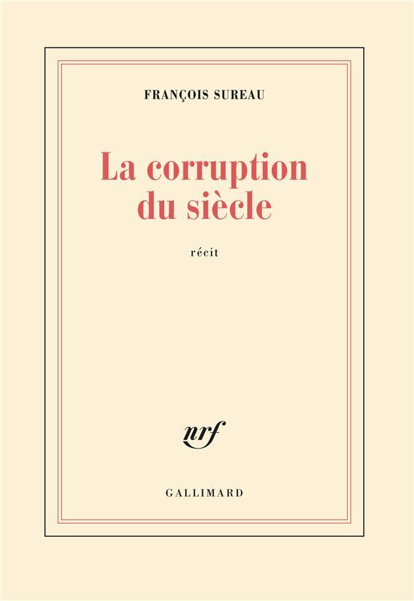 La corruption du siècle