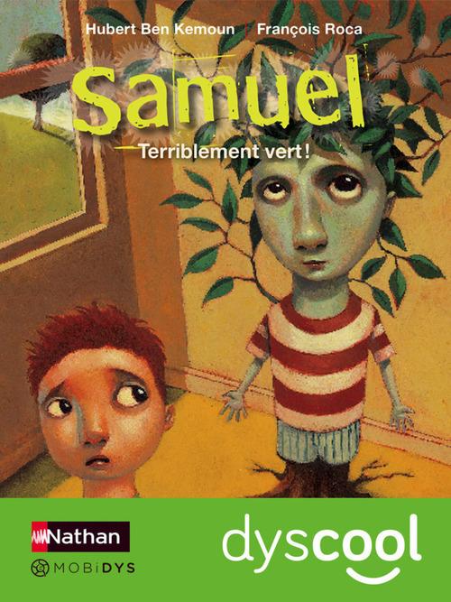 Samuel ; terriblement vert !