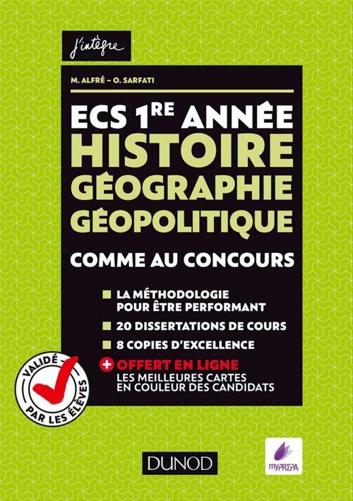 ECS 1re année ; histoire géographie géopolitique ; comme au concours !