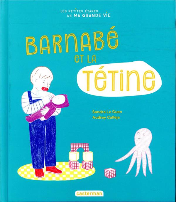 Barnabé et la tétine