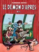 Vente EBooks : Le démon d'après... midi  - Florence Cestac