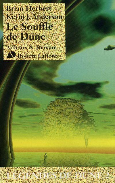 Légendes de Dune T.2 ; le souffle de Dune