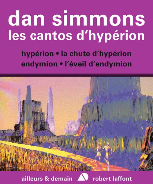 Les cantos d'Hypérion ; l'intégrale