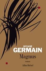 Vente Livre Numérique : Magnus  - Sylvie Germain