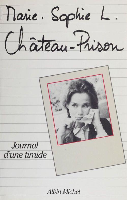 Château-prison  - Marie-Sophie L.