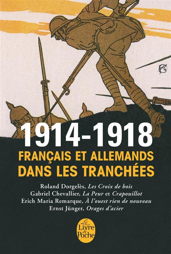 1914-1918, Français et Allemands dans les tranchées