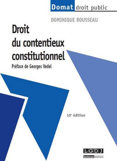 Droit du contentieux constitutionnel (10 e édition)