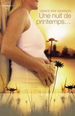 Vente EBooks : Une nuit de printemps... (Harlequin Prélud')  - Janice Kay Johnson
