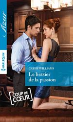 Vente Livre Numérique : Le brasier de la passion  - Cathy Williams