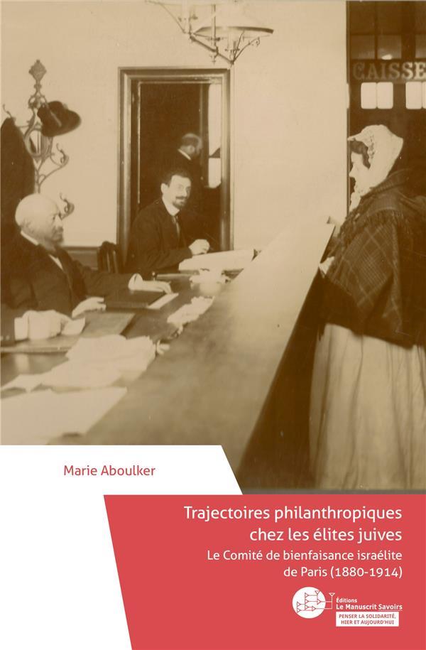 Trajectoires philanthropiques chez les élites juives