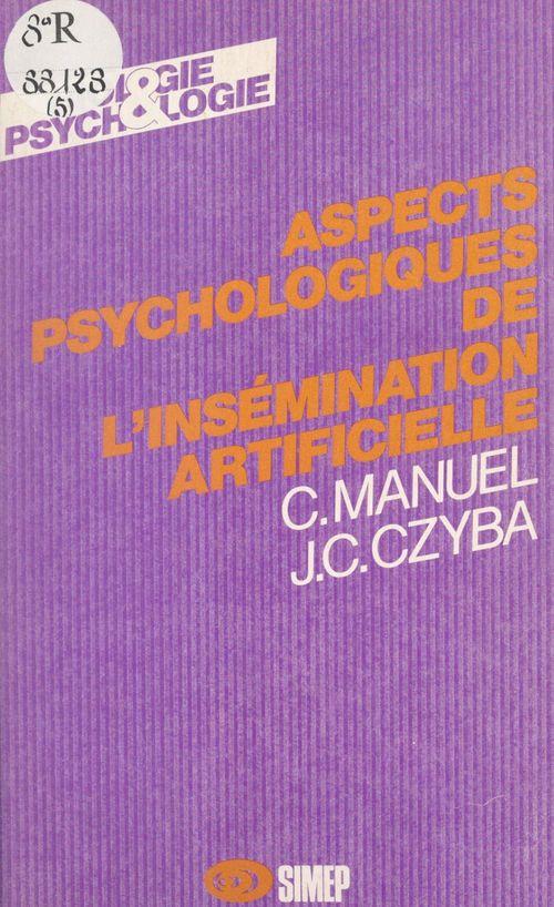 Aspects psychologiques de l'insémination artificielle