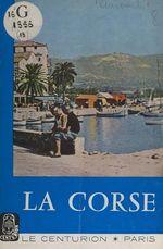 La Corse  - Henry Aurenche