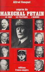 Auprès du maréchal Pétain