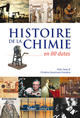 Histoire de la chimie en 80 dates  - Alain Sevin  - Christine Dezarnaud Dandine