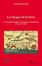 Vente EBooks : Les images de la Terre  - Claude Brezinski