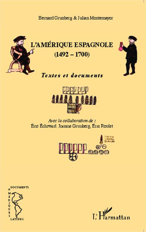L'Amérique Espagnole (1492-1700)