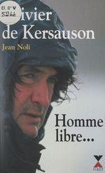Vente Livre Numérique : Homme libre...  - Olivier de KERSAUSON - Jean Noli