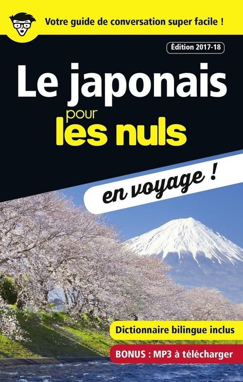 Le japonais pour les nuls ; en voyage ! (édition 2017/2018)