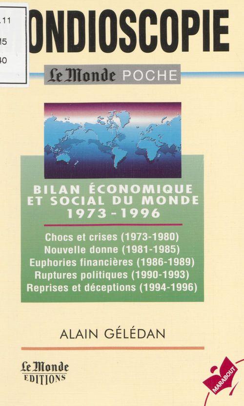 Mondioscopie, le bilan economique et social du monde