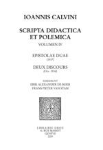 Vente EBooks : Scripta didactica et polemica, volumen IV : Epistolae duae, deux discours  - Jean Calvin