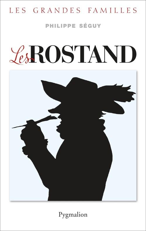 Les Rostand  - Philippe Séguy