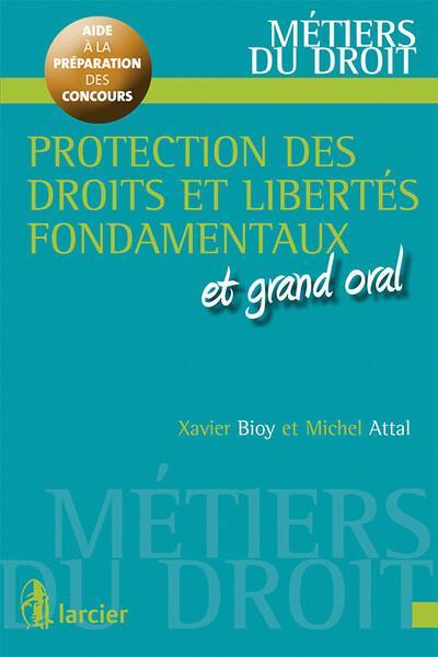 Protection des libertés et des droits fondamentaux ; et  grand oral