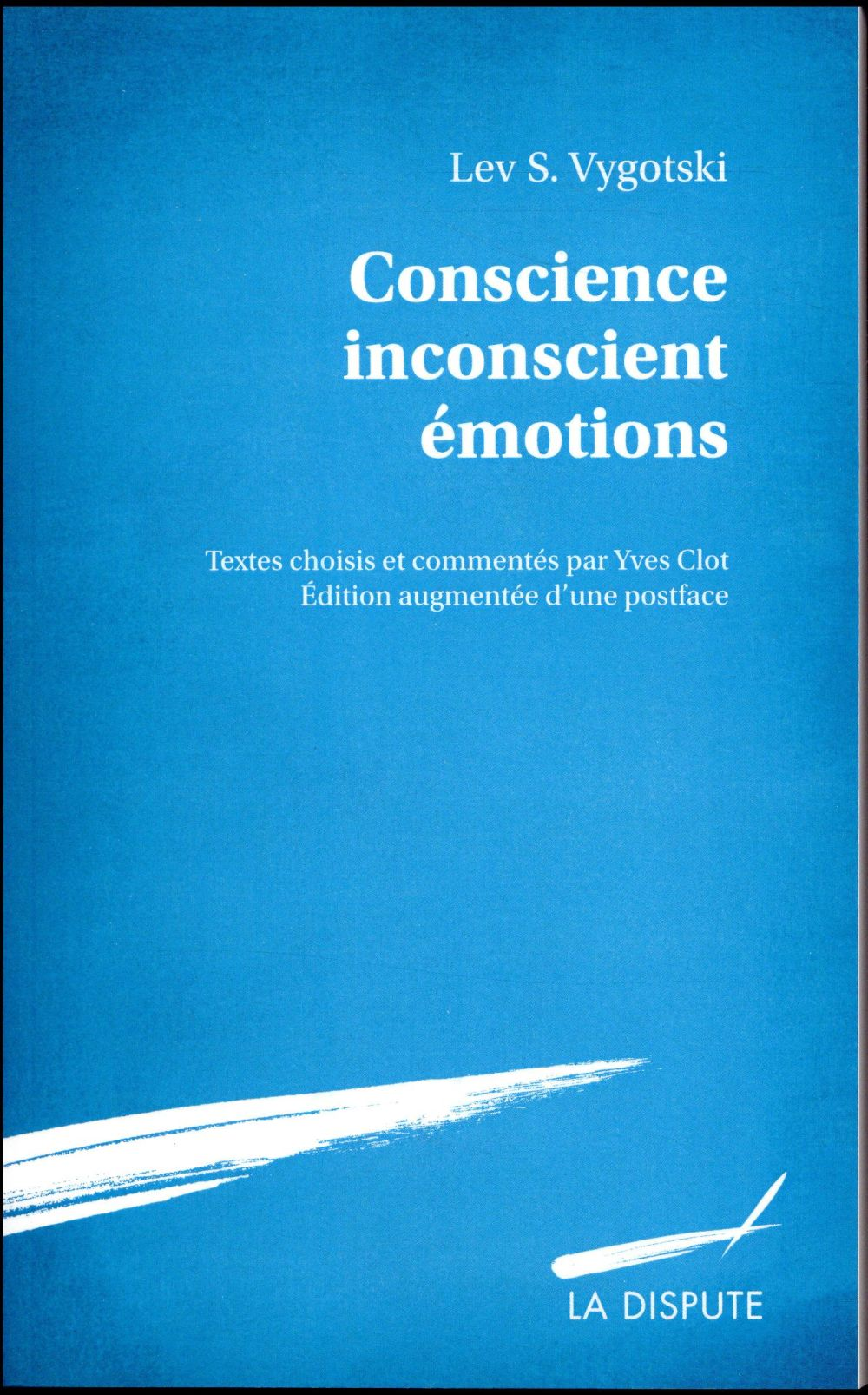 Conscience, inconscient, émotions