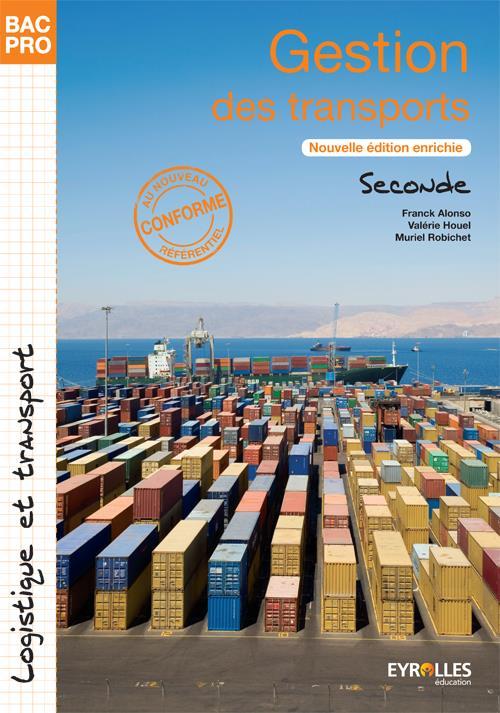 Gestion des transports ; bac pro logique et transport ; 2de ; pochette de l'élève (2e édition)
