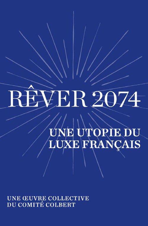 Rêver 2074