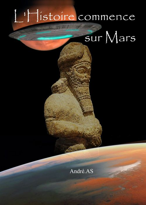 L'HISTOIRE COMMENCE SUR MARS