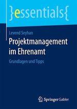 Projektmanagement im Ehrenamt  - Levend Seyhan
