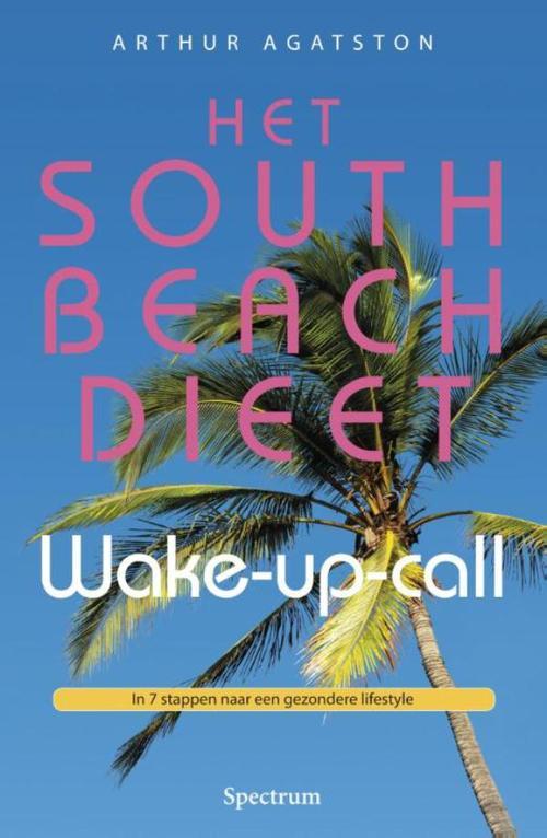 South beach dieet wake-up-call