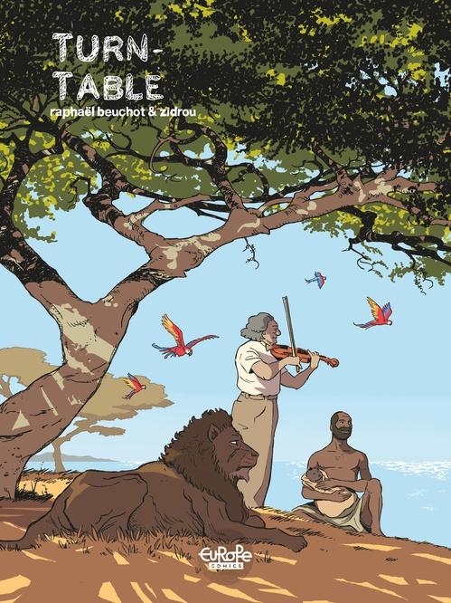 Trilogie africaine Zidrou-Beuchot - Tome 2 - 2. Turntable