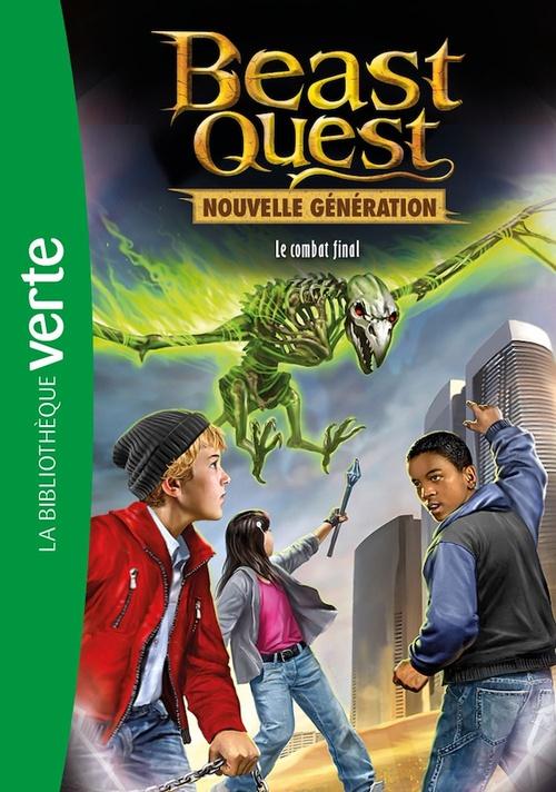 Beast Quest - Nouvelle génération 04 - L'ultime combat