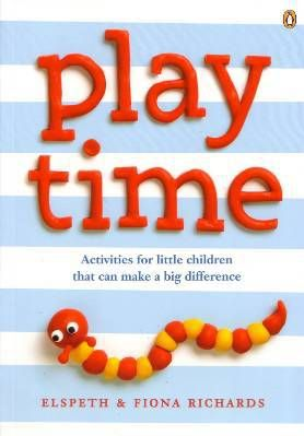 Playtime ; activities for little children that can make a big difference