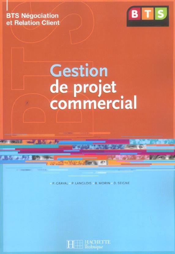 Gestion De Projet Commercial, Bts Nrc, Livre De L'Eleve, Ed. 2005