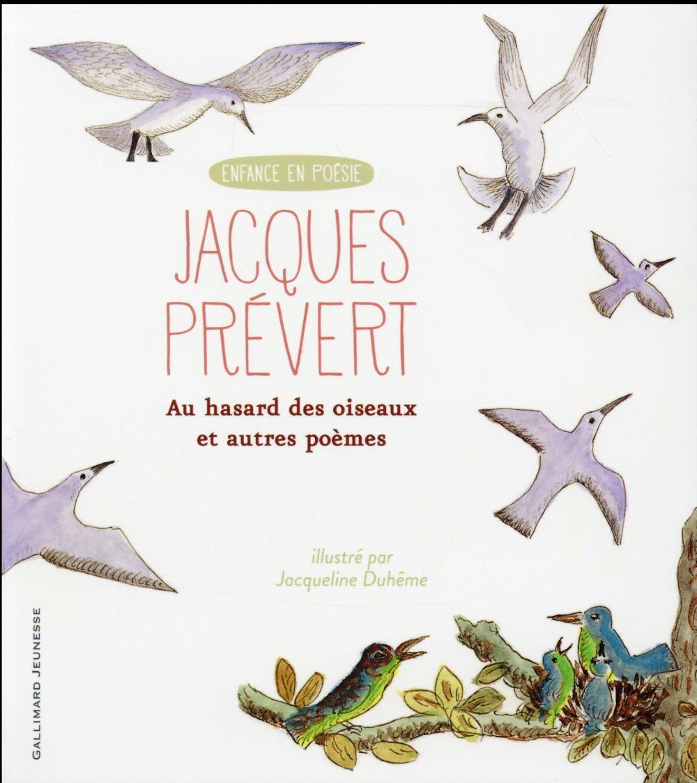 Au hasard des oiseaux et autres poemes