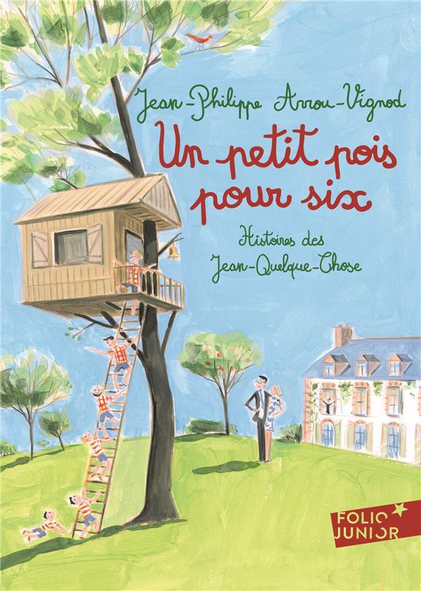 Histoires des Jean-Quelque-Chose ; un petit pois pour six