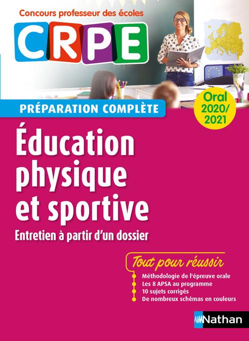 Annales CRPE ; éducation physique et sportive ; oral (édition 2020/2021)