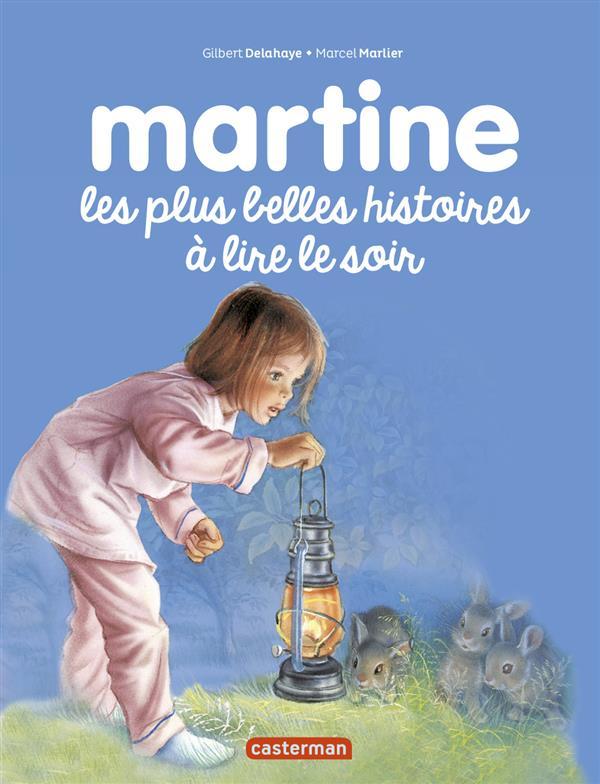 Martine les plus belles histoires à lire le soir