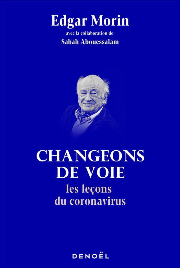 CHANGEONS DE VOIE  -   LES LECONS DU CORONAVIRUS